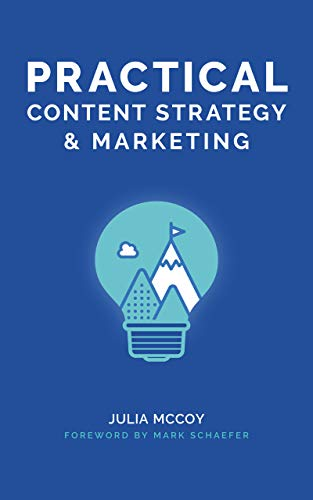 Practical Content Strategy & Marketing: The Content Strategy & Marketing Course Guidebook (English Edition)