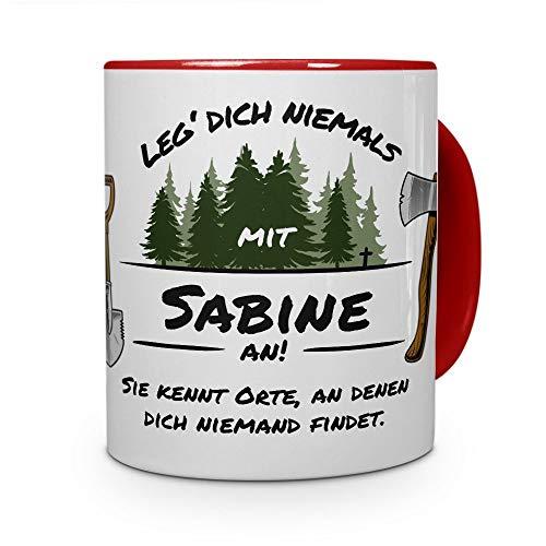 printplanet Tasse - Leg Dich Nicht mit Sabine an - Namenstasse, Kaffeebecher, Mug, Becher, Kaffeetasse - Farbe Rot