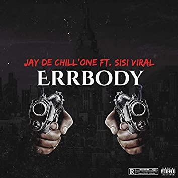Errbody (feat. Sisi Viral)