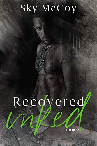 Recovered Inked (Wounded Inked Series): Book 2 M/M Romance