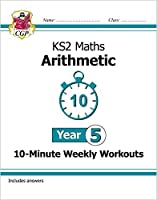New KS2 Maths 10-Minute Weekly Workouts: Arithmetic - Year 5