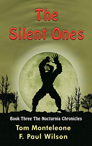 The Silent Ones (The Nocturnia Chronicles Book 3)