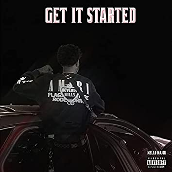 GET IT STARTED
