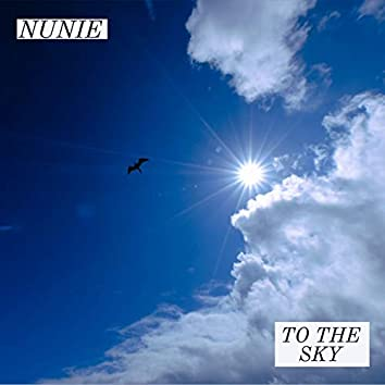 To the Sky - EP