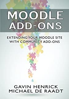 Moodle Add-Ons: Using Add-Ons to Enhance Your Moodle Site