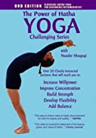 The Power of Hatha Yoga: Challenging Series