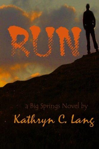 Book: Run by Kathryn C. Lang