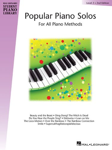 Popular Piano Solos Level 2: For All Piano Methods (Hal Leonard Student Piano Library)