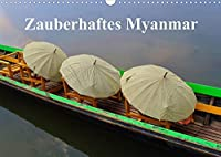 Zauberhaftes Myanmar (Wandkalender 2022 DIN A3 quer): Momentaufnahmen aus Myanmar (Monatskalender, 14 Seiten )