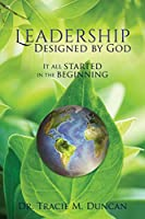 Leadership Designed by God: It all started in the beginning
