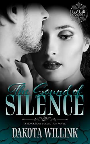 El Sonido Del Silencio de Dakota Willink