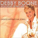 Songtexte von Debby Boone - You Light Up My Life - Greatest Inspirtational Songs