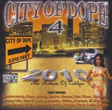 The ILLTIP presents City of Dope 4