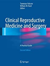 Clinical Reproductive Medicine and Surgery: A Practical Guide (2013-05-22)