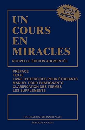 Un Cours En Miracles Nouvelle Edition Augmentee