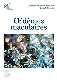 Oedèmes maculaires - Rapport SFO 2016
