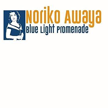 Blue Light Promenade