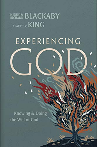 Experiencing God (2021 Edition): Knowing and Doing the Will of God