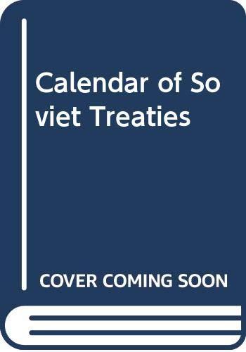 Calendar of Soviet Treatiesの詳細を見る