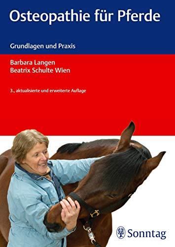 Osteopathie für Pferde: Grundlagen und Praxis