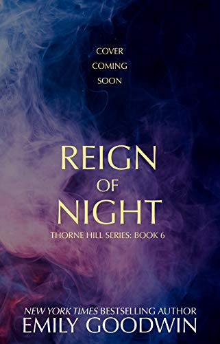 Reign of Night (Thorne Hill Series Book 7)