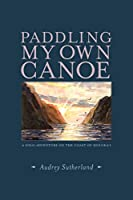 Paddling My Own Canoe: A Solo Adventure On the Coast of Molokai