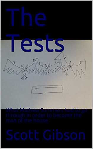 The Tests: What Mathew Summers had to go through in order to become the man of the house (Terrible Tales Book 8) (English Edition)