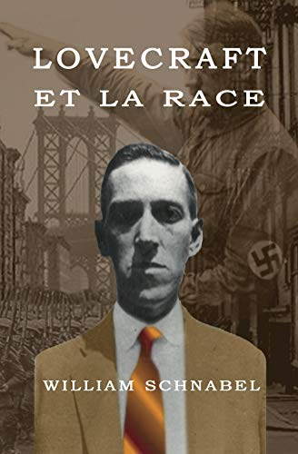 Lovecraft et la race