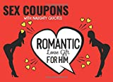 Sex Coupons with Naughty Quotes, Romantic Love Gift for Him: Sex...