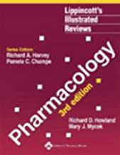 Pharmacology, 3rd Edition (Lippincott's Illustrated Reviews Series)