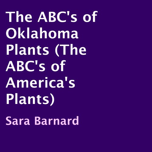 The ABC's of Oklahoma Plants audiobook cover art