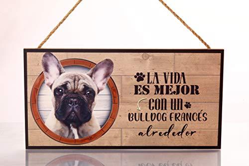 Cartel decorativo de madera Bulldog Francés. Regalo detalle original ideal para amantes de los animales y mascotas. Elige la raza de tu perro o gato preferido y decora tu casa. Texto frase en