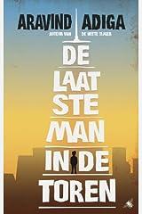 De laatste man in de toren (Dutch Edition) Paperback