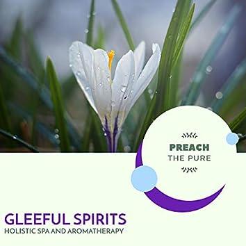 Gleeful Spirits - Holistic Spa And Aromatherapy