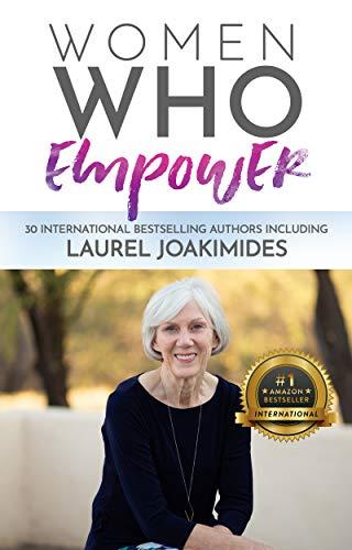 Women Who Empower- Laurel Joakimides (English Edition)