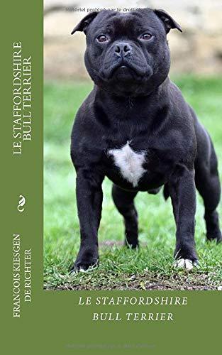 le staffordshire bull terrier: chiens de race
