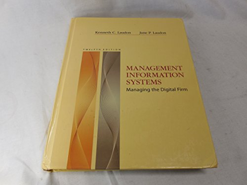 Management Information Systems by Jane P. Laudon and...