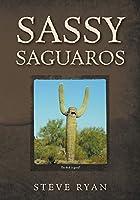 Sassy Saguaros