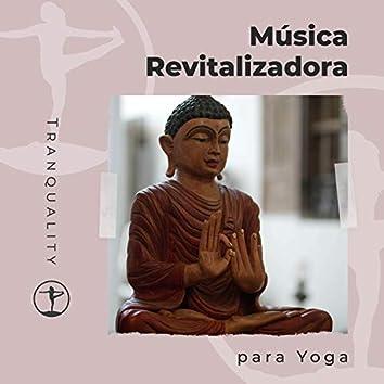 Música Revitalizadora para Yoga