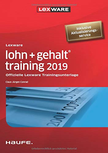 Lexware lohn + gehalt® training 2019: Offizielle Lexware Trainingsunterlage