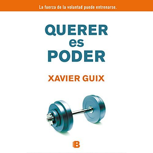 Querer es poder [The Power of the Will] audiobook cover art
