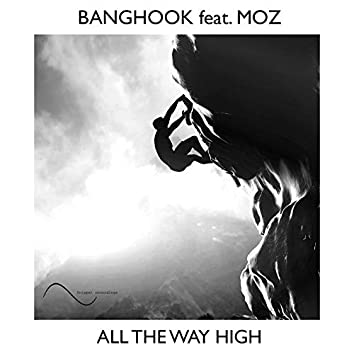 All The Way High (Extended Mix)