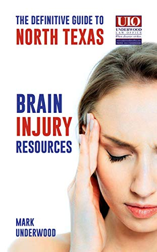 The Definitive Guide to North Texas Brain Injury Resources (English Edition)