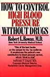 How to Control High Blood Pressure Without Drugs