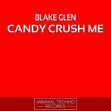 Candy Crush Me