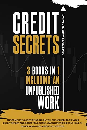 Credit Secrets The Complete Guide To Finding Out All the Secrets To Fix Your Credit Report and product image
