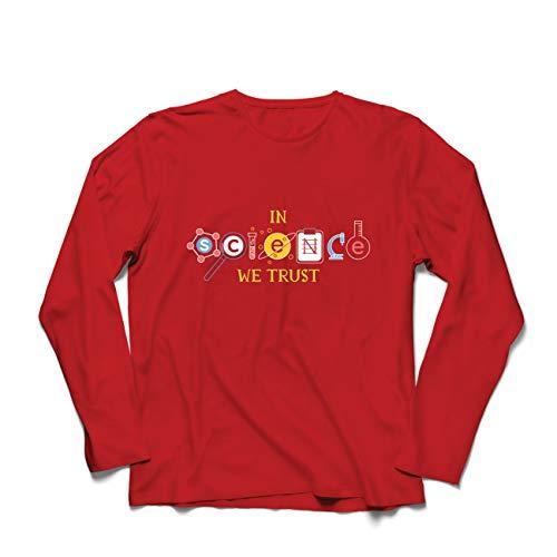 lepni.me Maglietta a Manica Lunga da Uomo in Scienza Ci fidiamo, Completo di Laurea, Citazioni degli Insegnanti (Medium Rosso Multicolore)