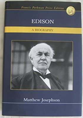 Edison - A Biography