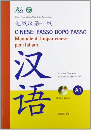 Cinese: passo dopo passo. Manuale di lingua cinese per italiani. Con CD-ROM: 1