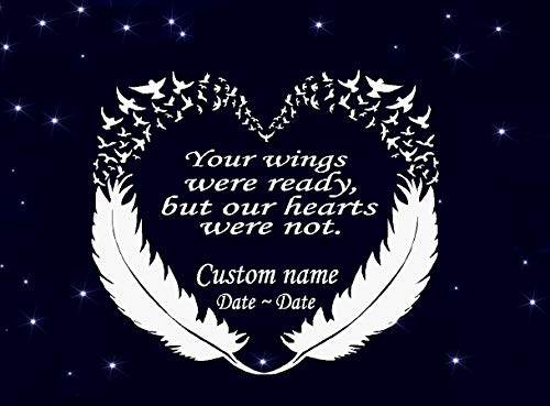 BestPricedDecals Your Wings were Ready but Our Hearts were not #11 (Custom Name/Date) in Memory Decal 10.5' x 12'